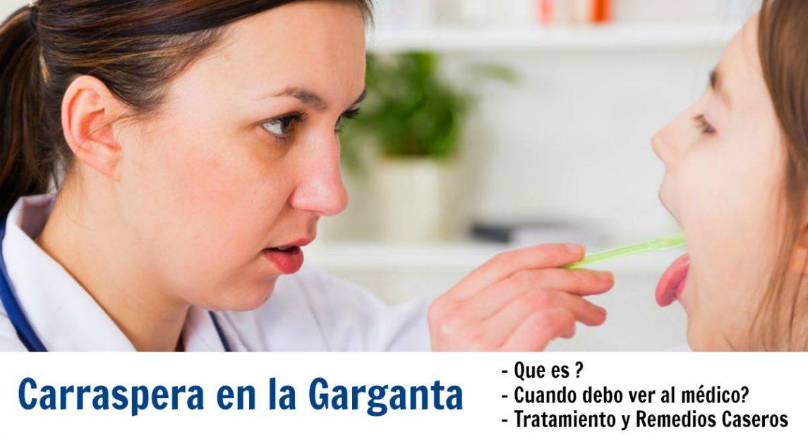 Carraspera en la garganta causas y remedios caseros - Garganta reseca remedios ...