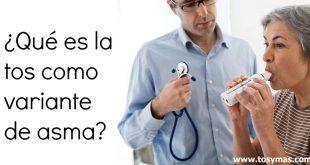 ¿Qué es la tos como variante de asma?